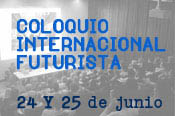 International Colloquium The Universe of Futurism. June 24 and 25