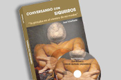 "Book Presentation ""Conversando con Siqueiros"". Saturday December 4 - 5PM"